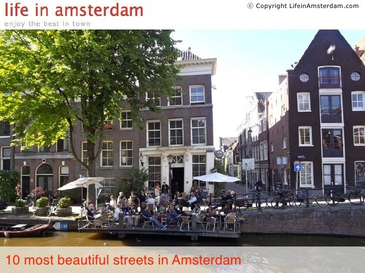 ⓒ Copyright LifeinAmsterdam.com10 most beautiful streets in Amsterdam