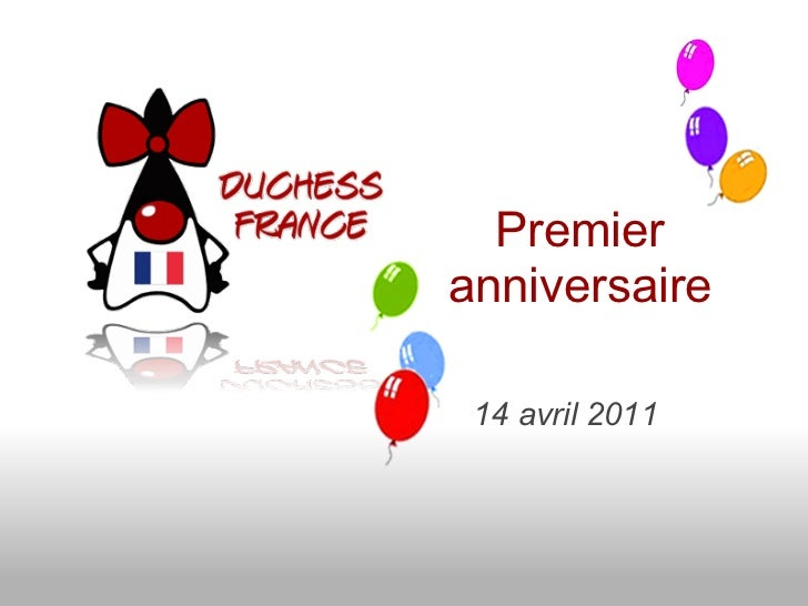 Premieranniversaire 14 avril 2011