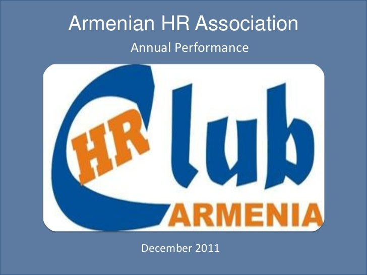 Armenian HR Association      Annual Performance       December 2011