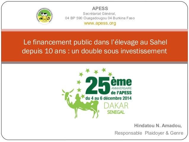 Hindatou N. Amadou, Responsable Plaidoyer & Genre Le financement public dans l'élevage au Sahel depuis 10 ans : un double ...