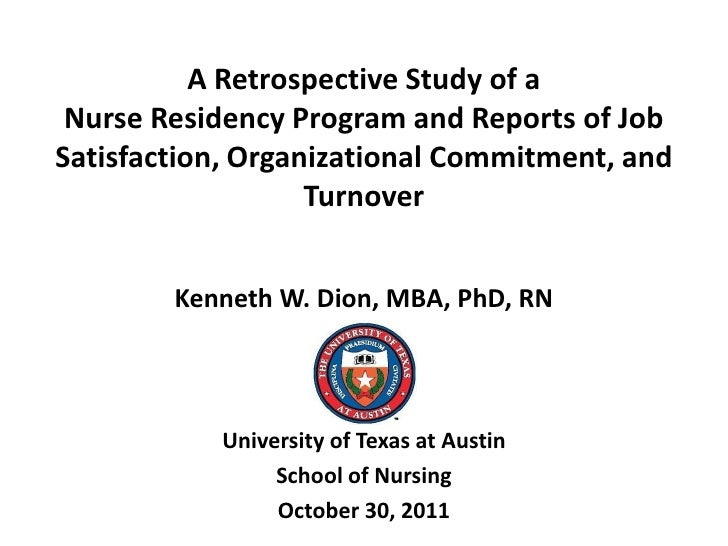 A Retrospective Study of a Nurse Residency Program and Reports of JobSatisfaction, Organizational Commitment, and         ...