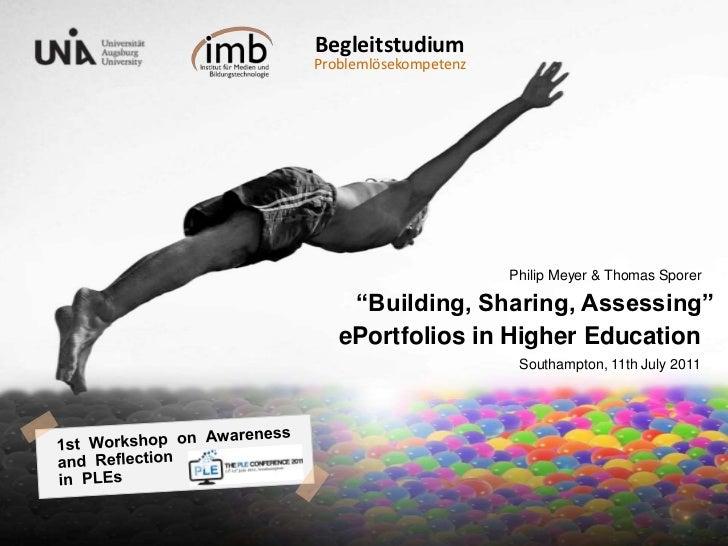 "Begleitstudium <br />Problemlösekompetenz<br />""Building, Sharing, Assessing"" ePortfolios in Higher Education..<br />Phili..."