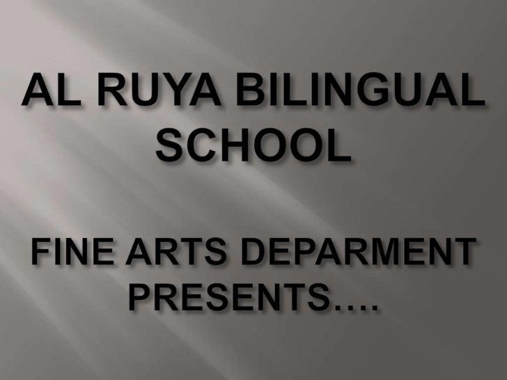 AL RUYA BILINGUAL SCHOOL :ART WORK