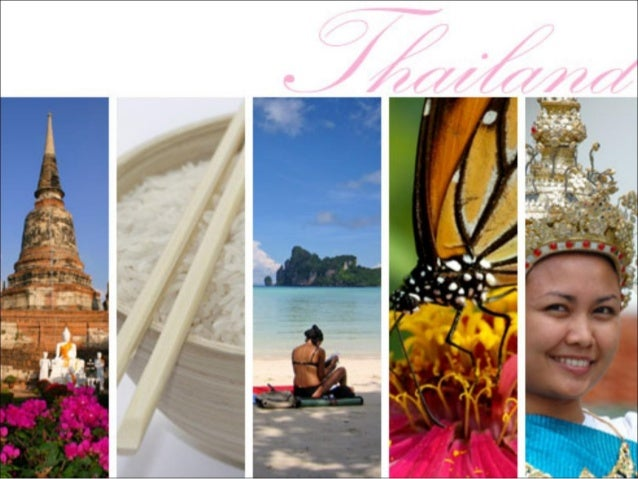 THE KINGDOM OF         THAILAND Facts Food Famous places From Thais to Thais Amazing Thailand