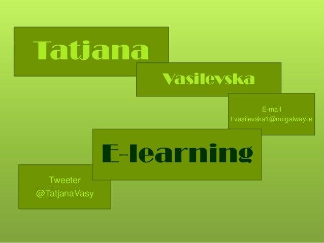 Tatjana                   Vasilevska                                     E-mail                          t.vasilevska1@nui...