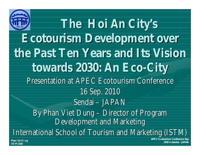 The Hoi An City's    Ecotourism Development over  the Past Ten Years and Its Vision      towards 2030: An Eco-City     Pre...