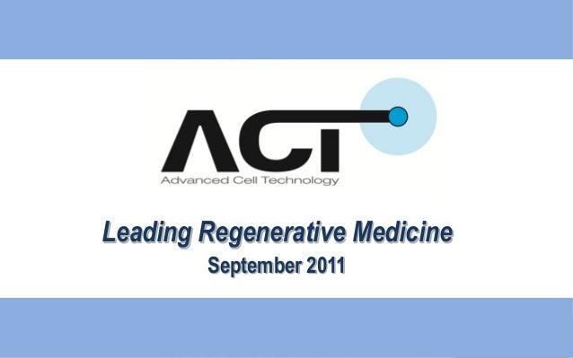 Leading Regenerative MedicineSeptember 2011