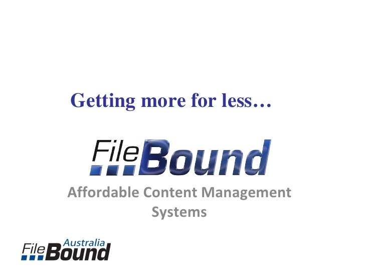 Affordable Content Management Systems Getting more for less…