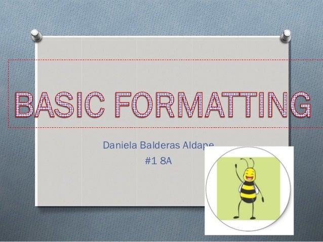 Presentation basic formatting