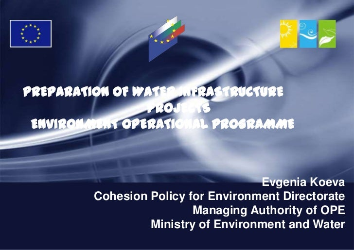 PREPARATION OF WATER INFRASTRUCTURE                PROJECTS ENVIRONMENT OPERATIONAL PROGRAMME                             ...