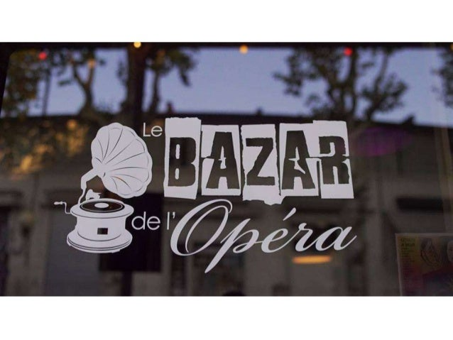 Le bazar de l'opéra