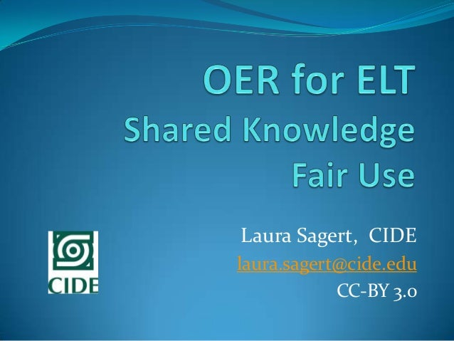 Laura Sagert, CIDE laura.sagert@cide.edu CC-BY 3.0