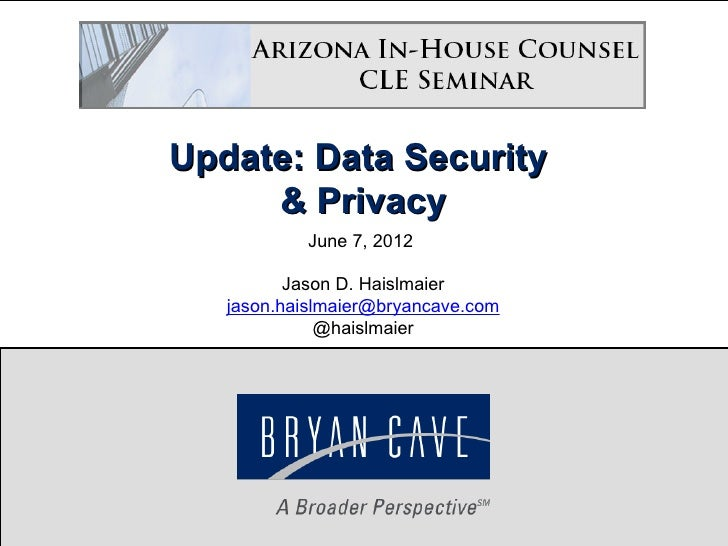Data Privacy & Security Update 2012
