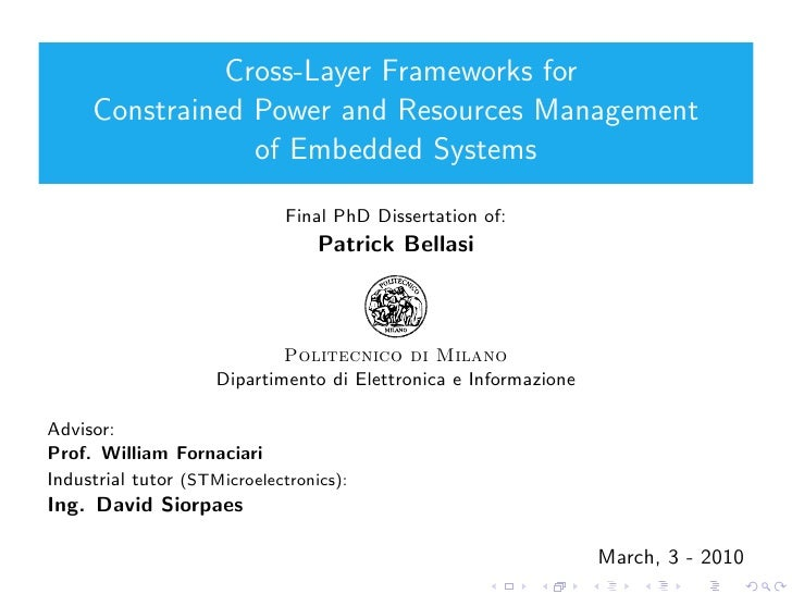 Cross-Layer Frameworks for      Constrained Power and Resources Management                  of Embedded Systems           ...