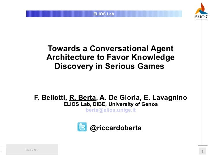 ELIOS Lab           Towards a Conversational Agent           Architecture to Favor Knowledge             Discovery in Seri...