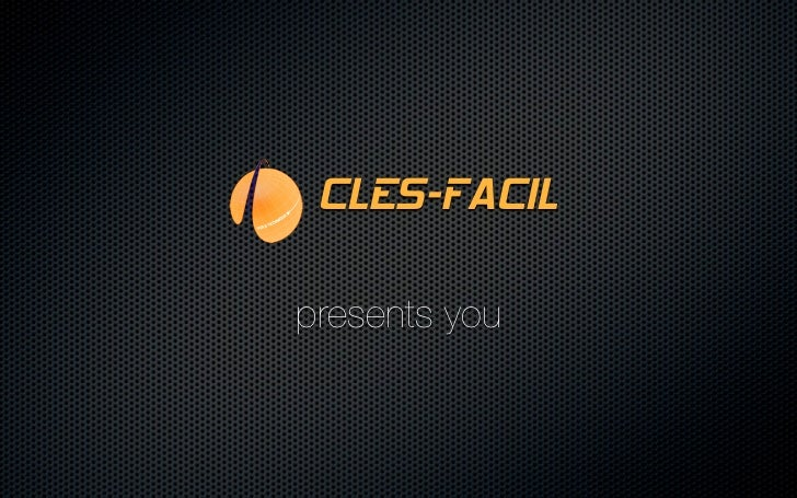 CLES-FACILpresents you