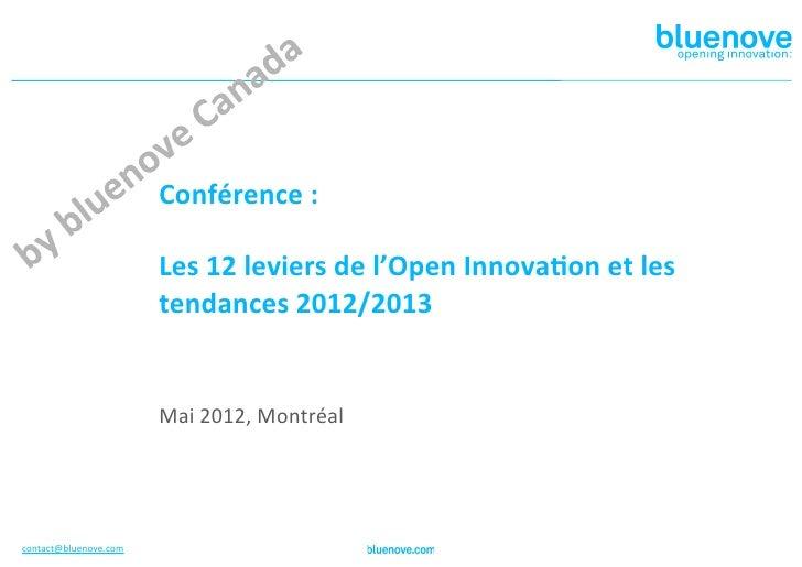 Conférence :                                                                Les 12 leviers de l'Open Innov...