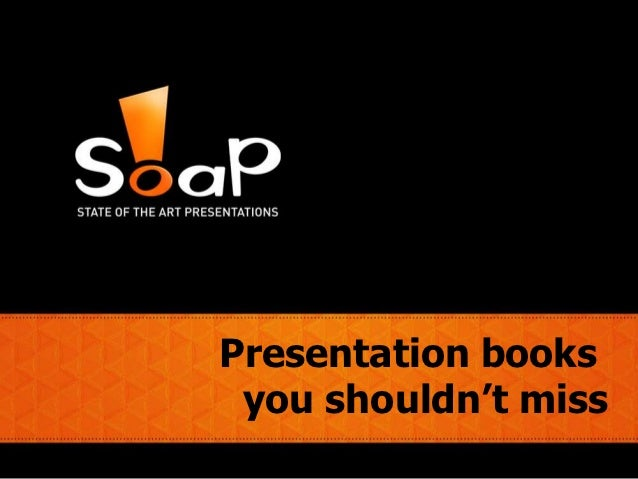 Presentation books you shouldn't miss by SOAP