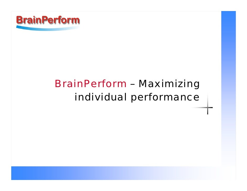 BrainPerform – Maximizing    individual performance