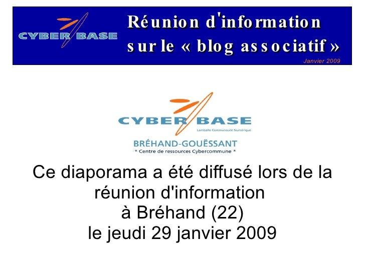 Ce diaporama a été diffusé lors de la réunion d'information  à Bréhand (22) le jeudi 29 janvier 2009