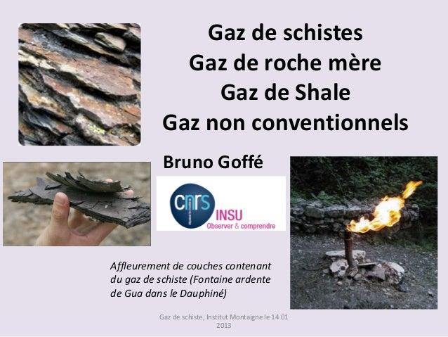 Gaz de schistes             Gaz de roche mère                Gaz de Shale           Gaz non conventionnels           Bruno...