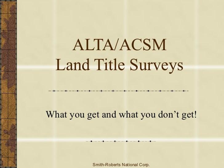 ALTA/ACSM Land Title Surveys