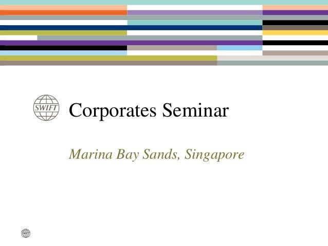Corporates Seminar Marina Bay Sands, Singapore