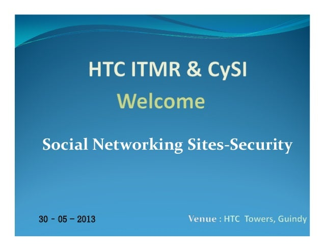 Social Networking Sites-Security30 – 05 - 2013