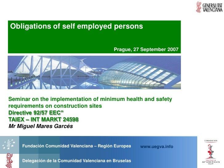 Obligations of self employed persons                                               Prague, 27 September 2007     Seminar o...