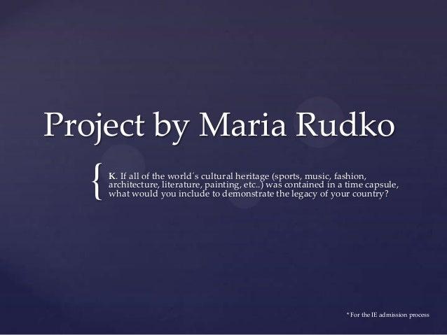Presentation by Maria Rudko (question K)