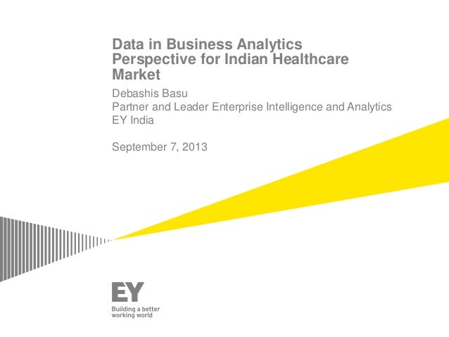 Data in Business AnalyticsPerspective for Indian Healthcare Market