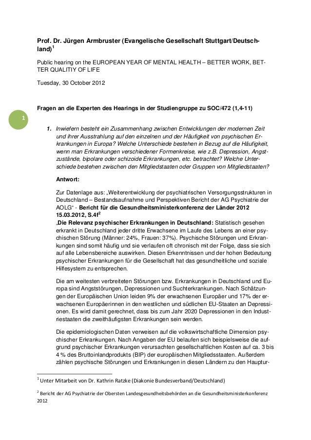 Prof. Dr. Jürgen Armbruster (Evangelische Gesellschaft Stuttgart/Deutsch-     land) 1     Public hearing on the EURO...