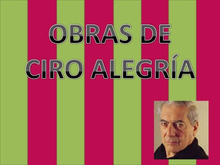 Obras de Ciro Alegria