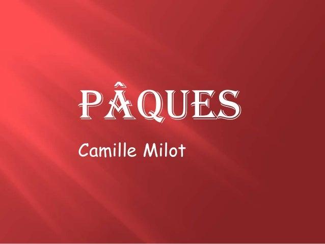 Pâques Camille Milot