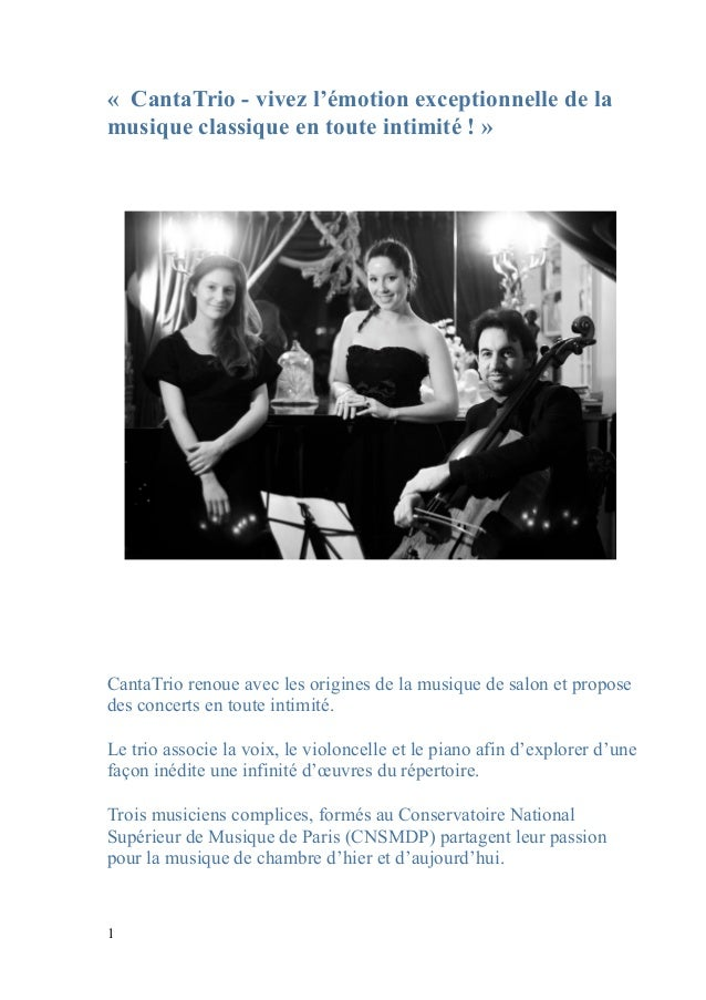 « CantaTrio - vivez l'émotion exceptionnelle de lamusique classique en toute intimité ! »CantaTrio renoue avec les origine...