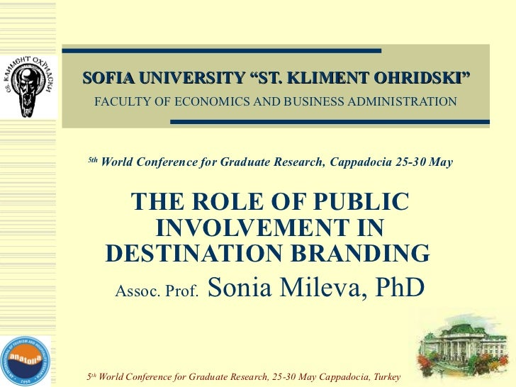 """SOFIA UNIVERSITY """"ST. KLIMENT OHRIDSKI"""" FACULTY OF ECONOMICS AND BUSINESS ADMINISTRATION 5th  World Conference for Graduat..."""
