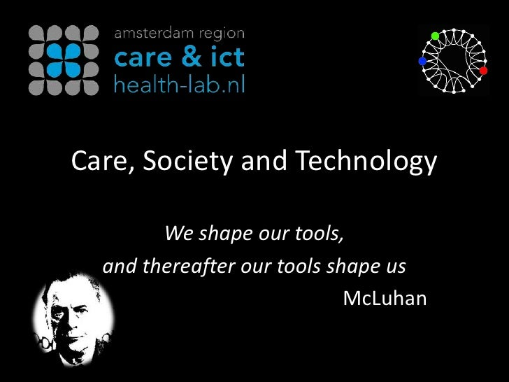 Care, Society and Technology