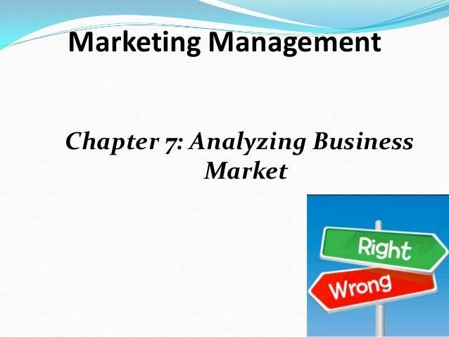 Marketing Management Chapter 7: Analyzing Business Market