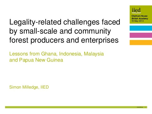 Legality-related challenges faced by small-scale and community forest producers and enterprises
