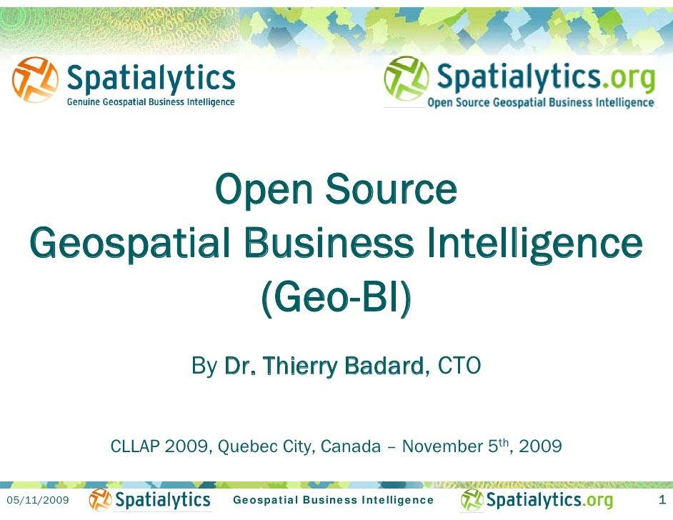 Open Source Geospatial Business Intelligence (Geo-BI)