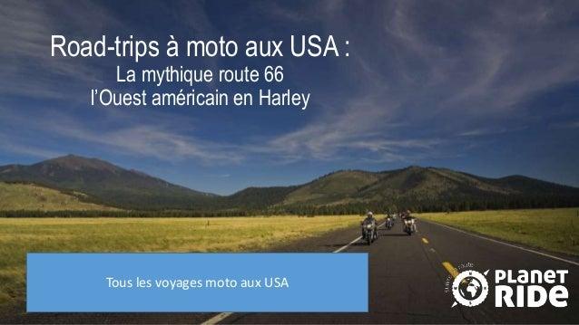 Road-trips à moto aux USA : La mythique route 66 l'Ouest américain en Harley Tous les voyages moto aux USA