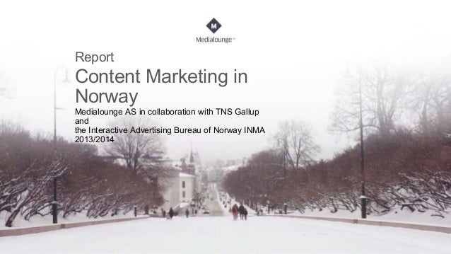 Report content marketing in Norway 2014 Medialounge English version