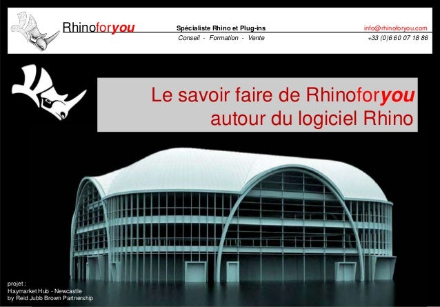 Rhinoforyou Spécialiste Rhino et Plug-insConseil - Formation - Venteinfo@rhinoforyou.com+33 (0)6 60 07 18 86projet :Haymar...