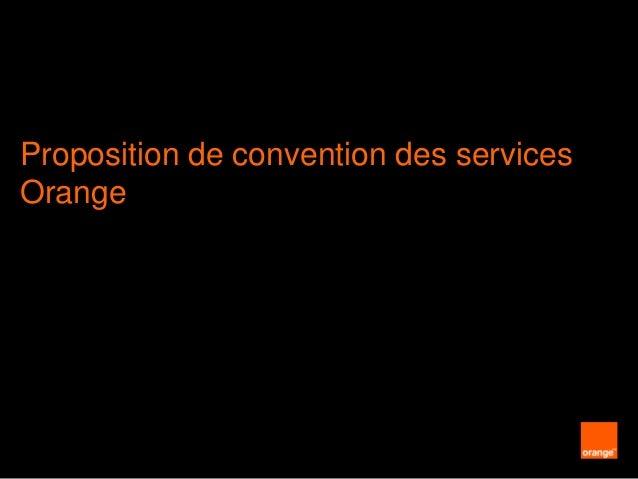 Proposition de convention des services Orange  1