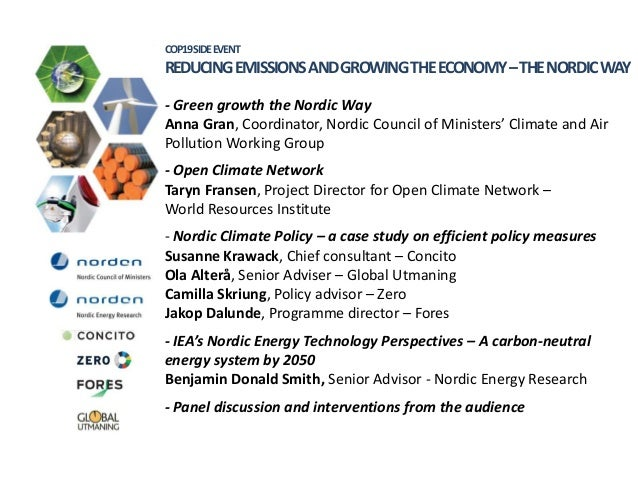 COP19SIDEEVENT  REDUCING EMISSIONS AND GROWING THE ECONOMY –THE NORDIC WAY - Green growth the Nordic Way Anna Gran, Coordi...