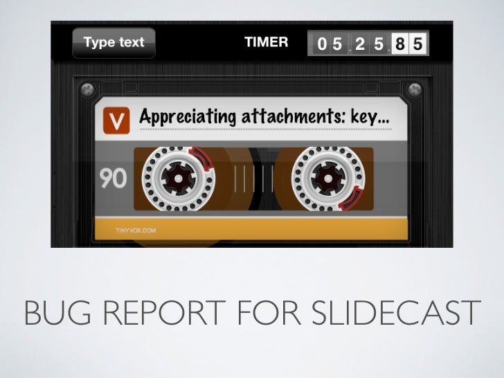 BUG REPORT FOR SLIDECAST