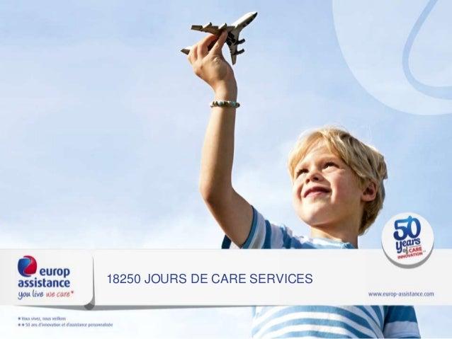 18250 JOURS DE CARE SERVICES