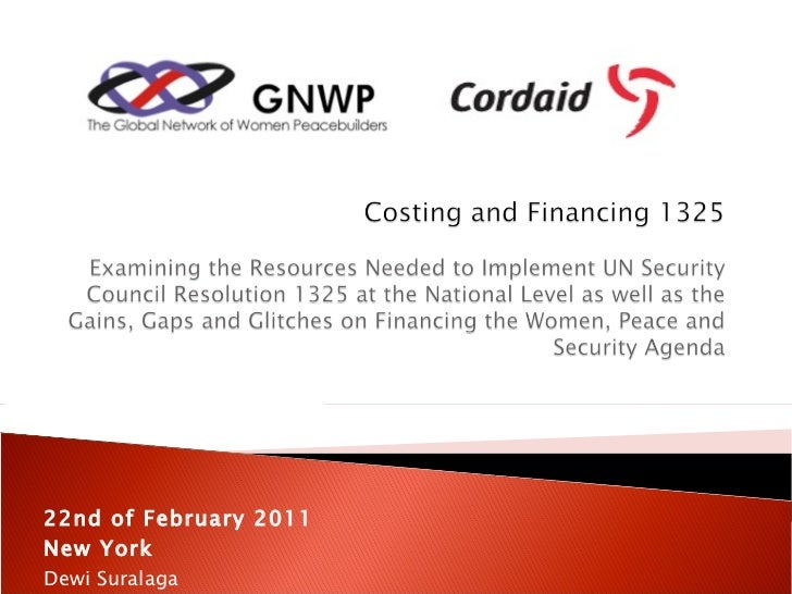 Implementing UNSCR 1325 on Women and Peace and Security: Strengthening the CSW 55 Agenda