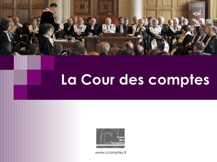 La Cour des comptes    www.ccomptes.fr