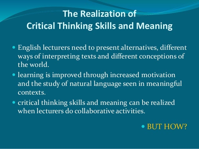 Nature Of Critical Thinking